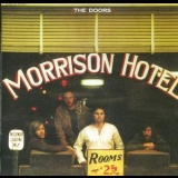 Doors, The - Morrison Hotel (1999 HDCD Remastered) '1970
