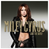 Miley Cyrus - Can't Be Tamed '2010