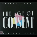 Bronski Beat - The Age Of Consent (deluxe Ediition) '2012