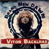Vitor Bacalhau - Brand New Dawn '2015