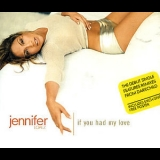 Jennifer Lopez - If You Had My Love [CDS] '1999
