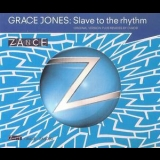 Grace Jones - Slave To The Rhythm '1994