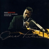 Oscar Peterson - Exclusively for my Friends, The Lost Tapes (1965-1968) '1995