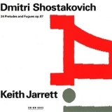 Keith Jarrett - Dmitri Shostakovich /24 Preludes And Fugues Opus 87 '1991
