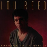 Lou Reed - Growing Up In Public '1980