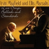 Irvin Mayfield & Ellis Marsalis - Love Songs, Ballads And Standards '2008