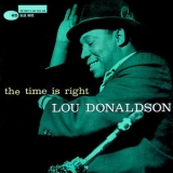 Lou Donaldson - The Time Is Right '1959