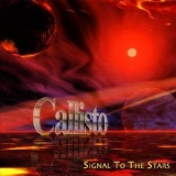 Callisto - Signal To The Stars '2004