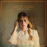 Lucie Silvas - Letters To Ghosts '2015