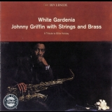 Johnny Griffin - White Gardenia {OJC remaster} '1961
