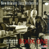 Irvin Mayfield & The New Orleans Jazz Orchestra - Book One '2009