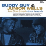 Buddy Guy & Junior Wells - Last Time Around - Live At Legends '1998