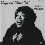 Sarah Vaughan - Crazy And Mixed Up '1982