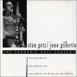 Stan Getz & Joao Gilberto - The Carnegie Hall Concert '1964