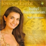 Isabel Bayrakdarian - Joyous Light '2002