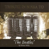 Various Artists - Tribute In Bossa To The Beatles '2010