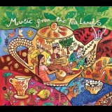 Various Artists - Putumayo Presents: Music From The Tea Lands '2000