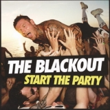 Blackout, The - Start The Party '2013