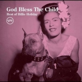 Billie Holiday - God Bless The Child [best Of Billie Holiday] '2015