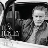 Don Henley - Cass County (Deluxe Edition) '2015