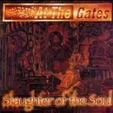 At The Gates - Slaughter of the Soul (Reissue) '1995