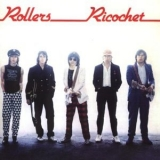 Bay City Rollers - Ricochet '1981