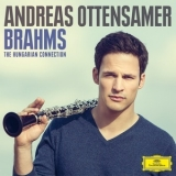 Johannes Brahms - The Hungarian Connection (Andreas Ottensamer) '2015