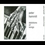 Peter Hammill - Skeletons Of Songs '1978