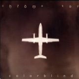 Chroma Key - Colorblind '1999