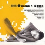 Various Artists - Break N' Bossa Chapter 5 '2002