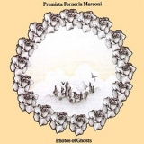 Premiata Forneria Marconi - Photos Of Ghosts '1973