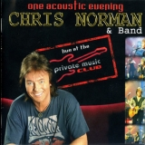 Chris Norman - One Acoustic Evening - Live At The Private Music Club '2005