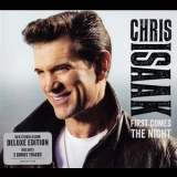 Chris Isaak - First Comes The Night '2015