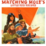 Matching Mole - Little Red Record '1972