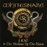 Whitesnake - Live In The Shadow Of The Blues (CD 1) '2006