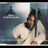 Dr. Alban - This Time I'm Free [CDM] '1995