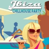 Various Artists - Ibiza Chillhouse Party '2015