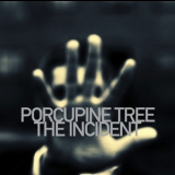 Porcupine Tree - The Incident '2009