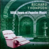 Richard Thompson - 1000 Years Of Popular Music (2003, 1 CD) '2003