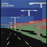 Traffic - On The Road '1973