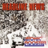 Atomic Rooster - Headline News '1983