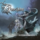 Graveshadow - Nocturnal Resurrection '2015