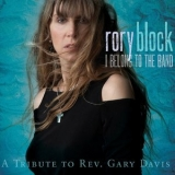 Rory Block - I Belong To The Band A Tribute To Rev. Gary Davis '2012