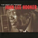 John Lee Hooker - The Best Of Friends (Bonus Track Edition) '1998