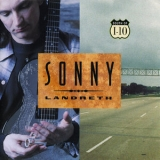 Sonny Landreth - South Of I-10 '1995
