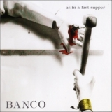 Banco Del Mutuo Soccorso - As In a Last Supper '1976