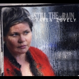 Karen Lovely - Still The Rain '2010