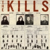 Kills, The - Keep On Your Mean Side '2003