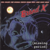 Brand X - Missing Period '1975-1997