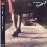 Brand X - Do They Hurt? '1980